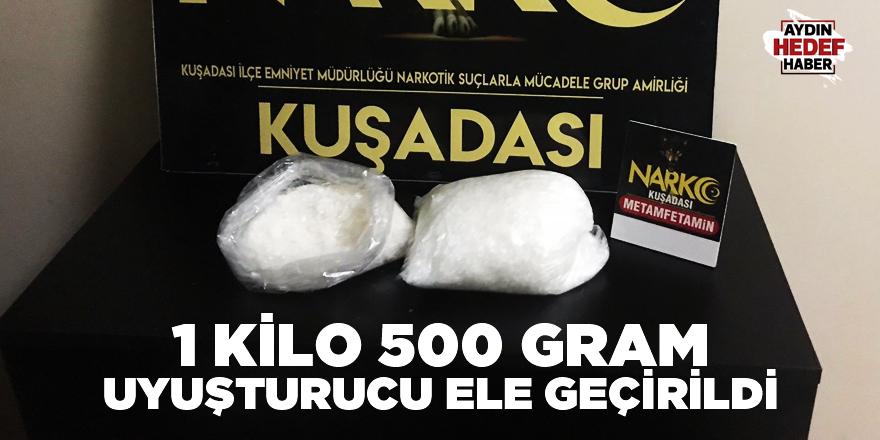 1 kilo 500 gram uyuşturucu ele geçirildi