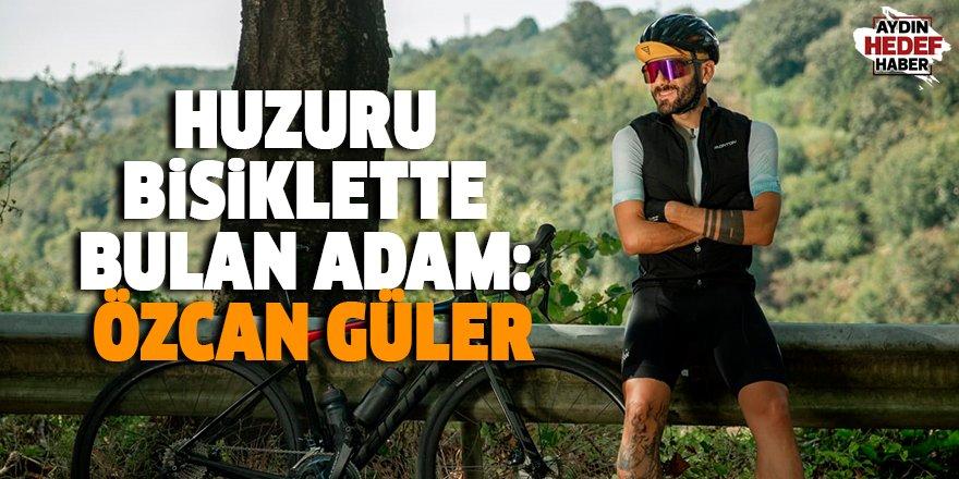 Huzuru bisiklette bulan adam: Özcan Güler