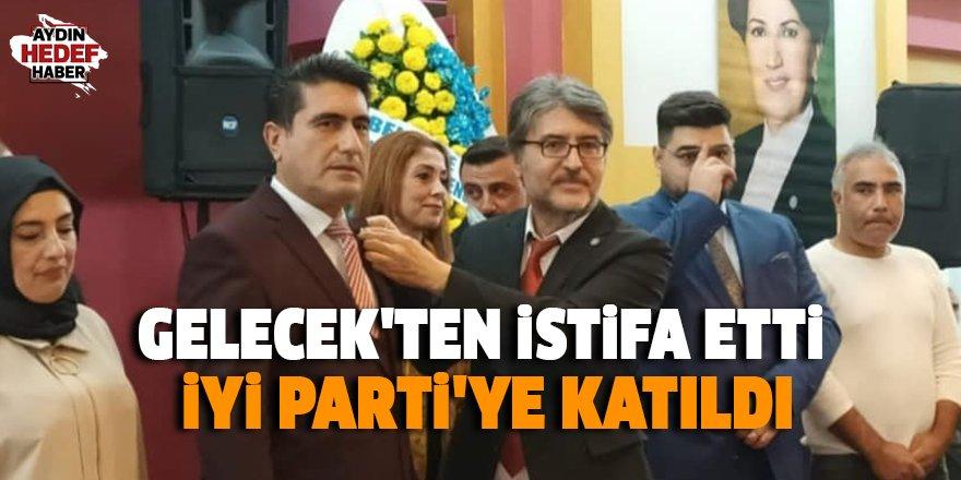 Gelecek'ten istifa etti İYİ Parti'ye katıldı