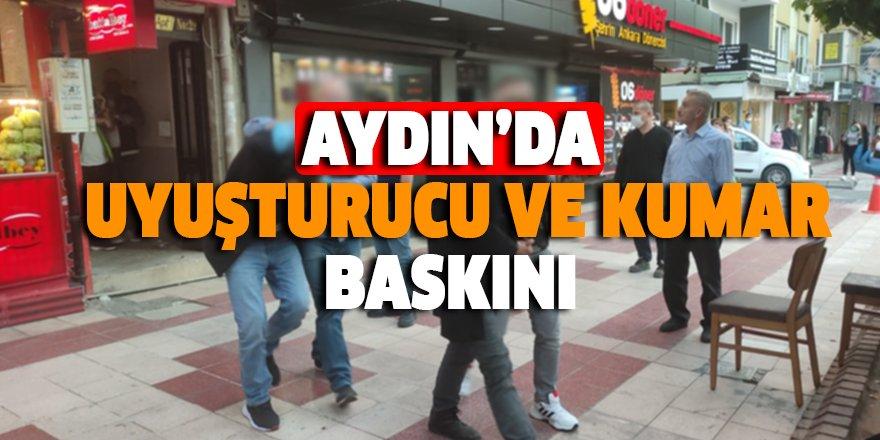 Aydın'da uyuşturucu ve kumar baskını
