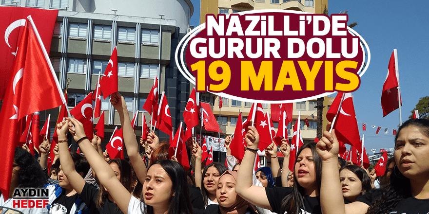 Nazilli'de gurur dolu 19 Mayıs