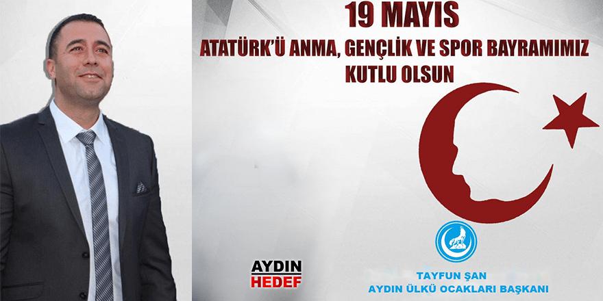 Ülkü Ocakları Başkanı Şan, 19 Mayıs'ı kutladı
