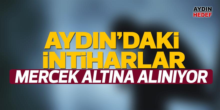 Aydın'daki intiharlar mercek altına alınıyor