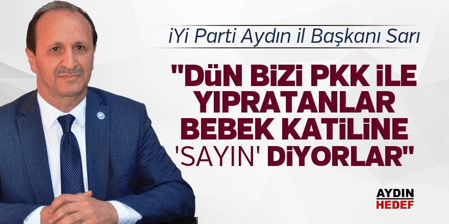 """İYİ Parti'li Sarı: """"Beka gitti İmralı temasları geldi"""""""
