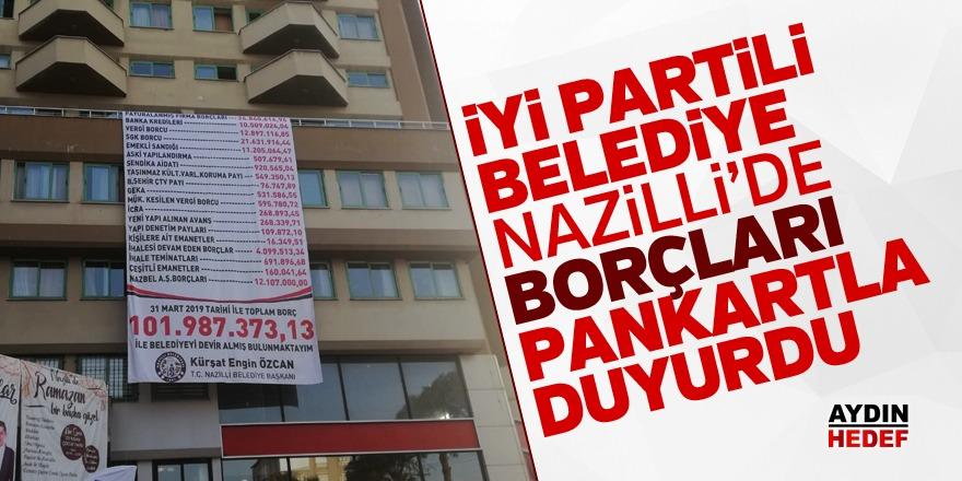 İyi Partili belediye borçları pankartla duyurdu