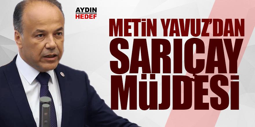 AK Partili Yavuz'dan Sarıçay müjdesi