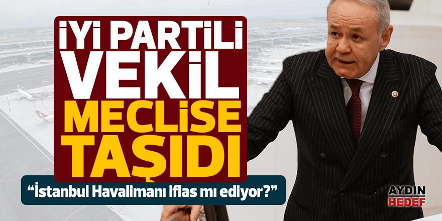 """Sezgin: """"İstanbul Havalimanı iflas mı ediyor?"""""""