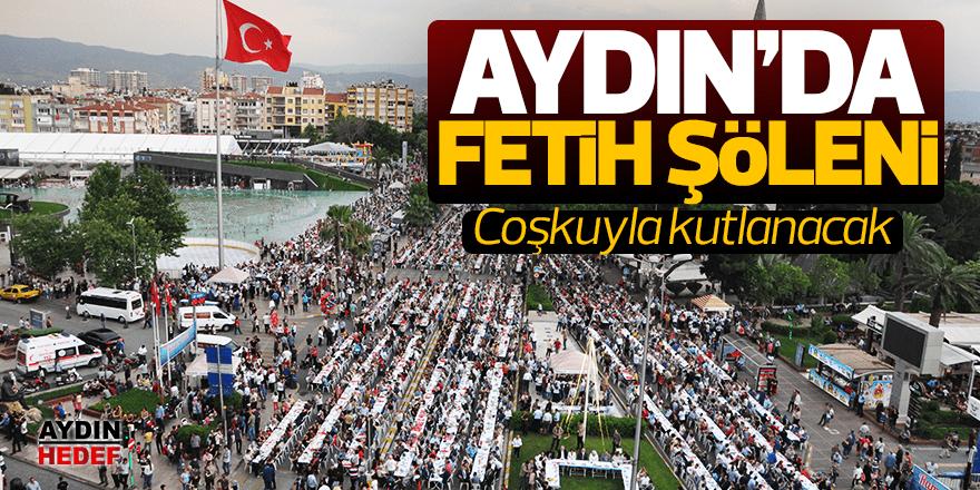 Aydın'da Fetih şöleni yapılacak