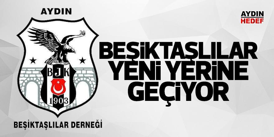 Beşiktaşlılar yeni yerine geçiyor