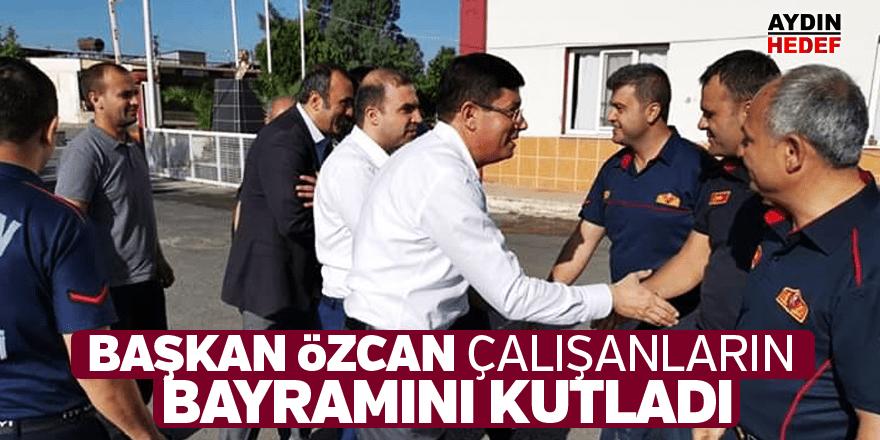 Başkan Özcan çalışanların bayramını kutladı