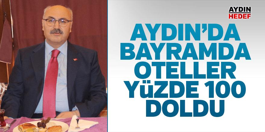 Aydın'da bayramda oteller yüzde 100 doldu