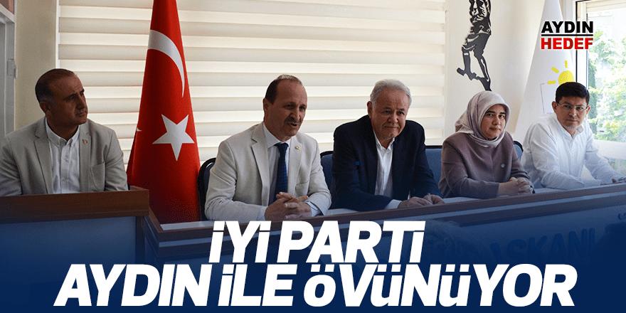 """""""İYİ Parti, Aydın ile övünüyor"""""""