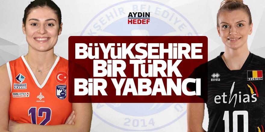 Büyükşehir'e bir Türk bir yabancı