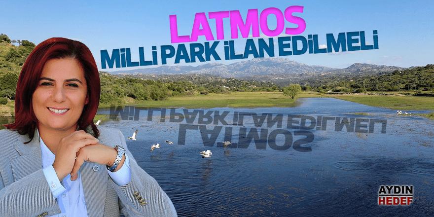 """Latmos'u milli park ilan etmeliyiz"""