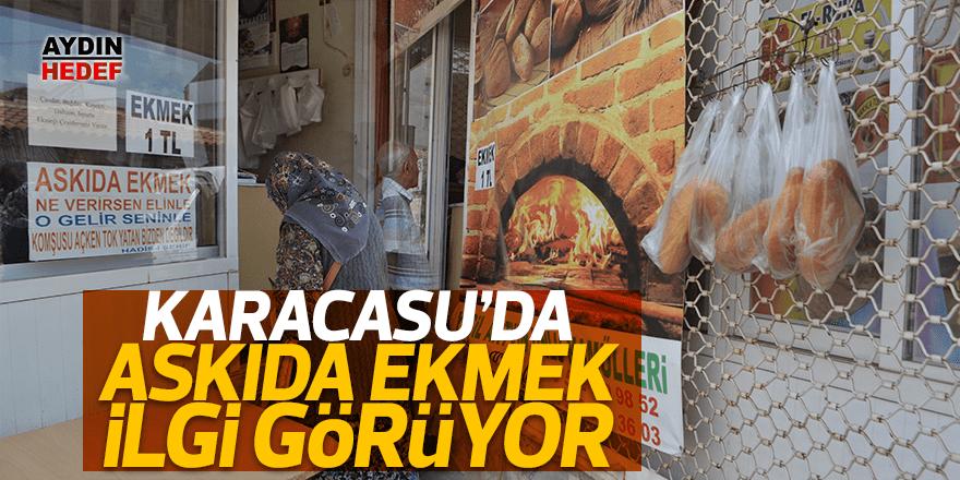 Karacasu'da askıda ekmek kampanyası devam ediyor