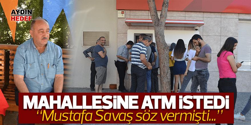 Vekilden mahallesine ATM istedi