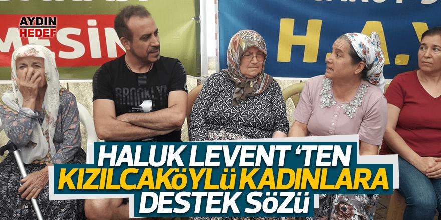 """Haluk Levent Kızılcaköy'de: """"Size söz veriyorum"""""""