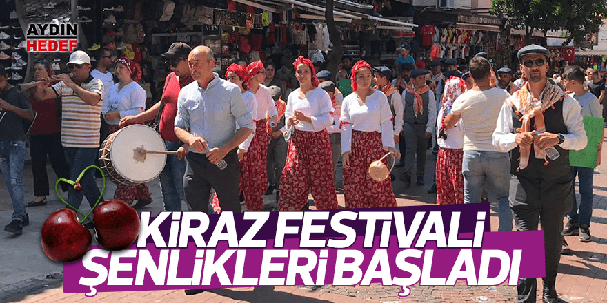 Kiraz festivali şenliklerle başladı
