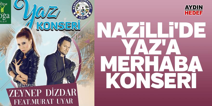 Nazilli'de Yaz'a merhaba konseri