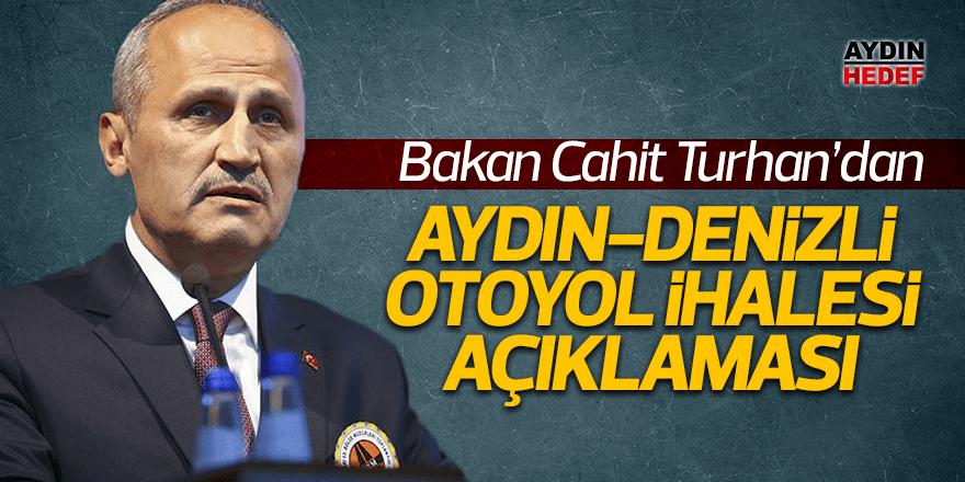 Bakan Turhan'dan Aydın-Denizli Otoyol ihalesi açıklaması