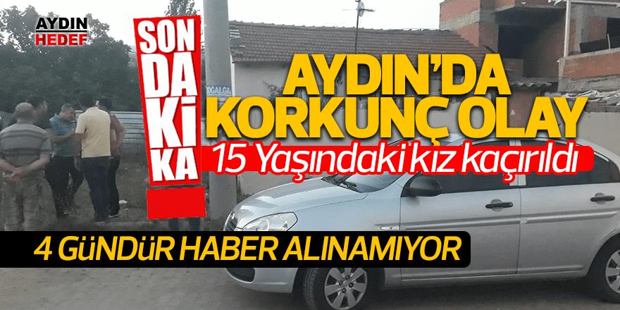 Aydın'da genç kız kaçırıldı