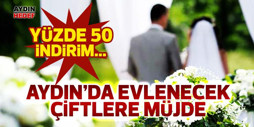 Aydın'da evlenecek çiftlere müjde!