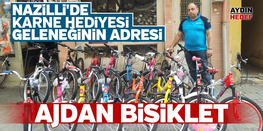 Nazilli'de karne hediyesi geleneğinin adresi: Ajdan Bisiklet