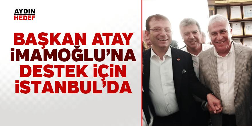 Başkan Atay İstanbul'da