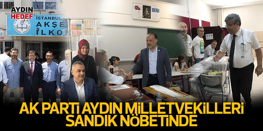 AK Parti Aydın milletvekilleri sandık nöbetinde