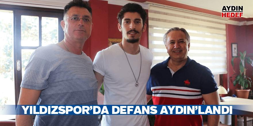 Yıldızspor'da defans Aydın'landı