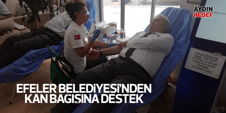 Efeler Belediyesi'nden kan bağışına destek