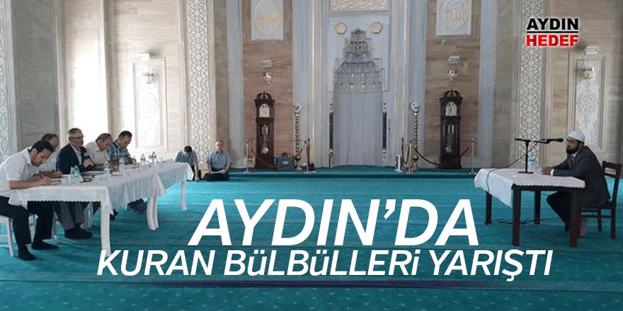 Kuran bülbülleri Aydın'da yarıştı