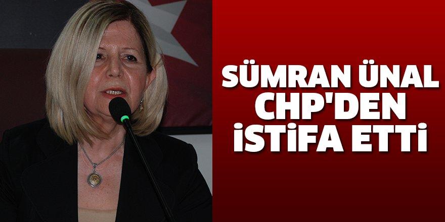 Sümran Ünal, CHP'den istifa etti