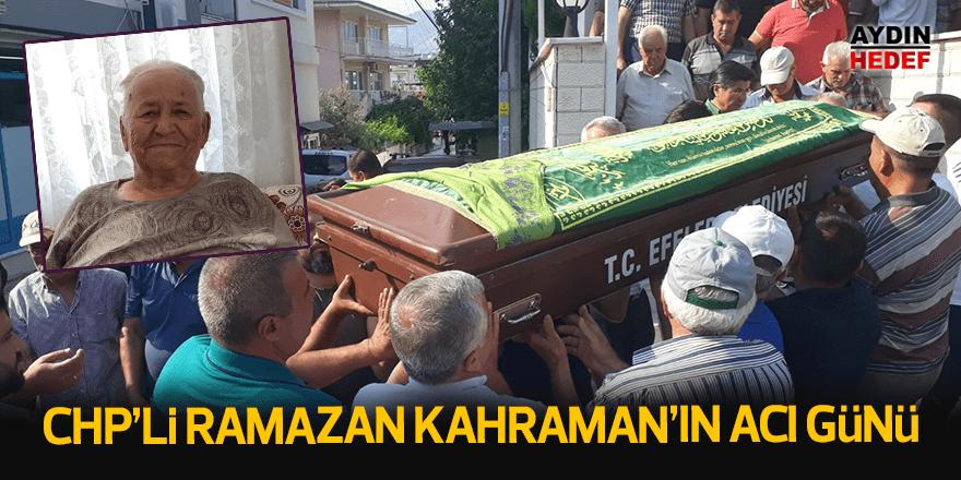CHP'li Kahraman'ın acı günü