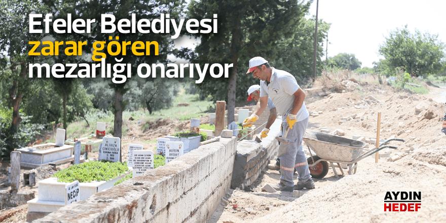 Efeler Belediyesi zarar gören mezarlığı onarıyor