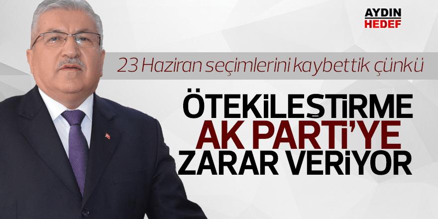 """Ertürk; """"Ötekileştirme AK Parti'ye zarar veriyor"""""""