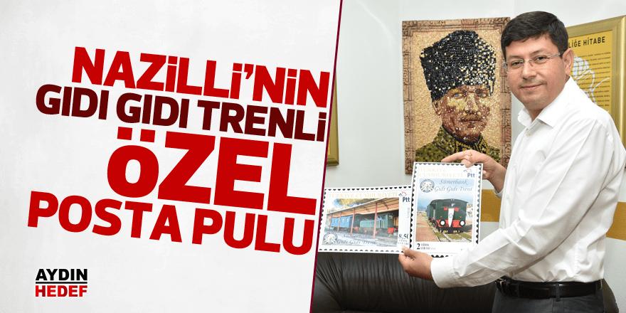 Nazilli'ye özel posta pulu bastırıldı