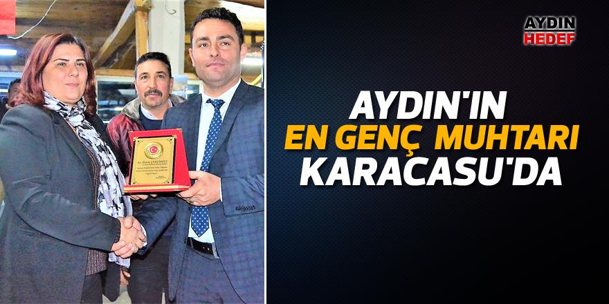 Aydın'ın en genç muhtarı Karacasu'da