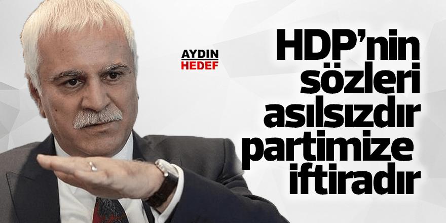 """İYİ Partili Aydın, """"HDP'nin sözleri asılsızdır, partimize iftiradır"""""""