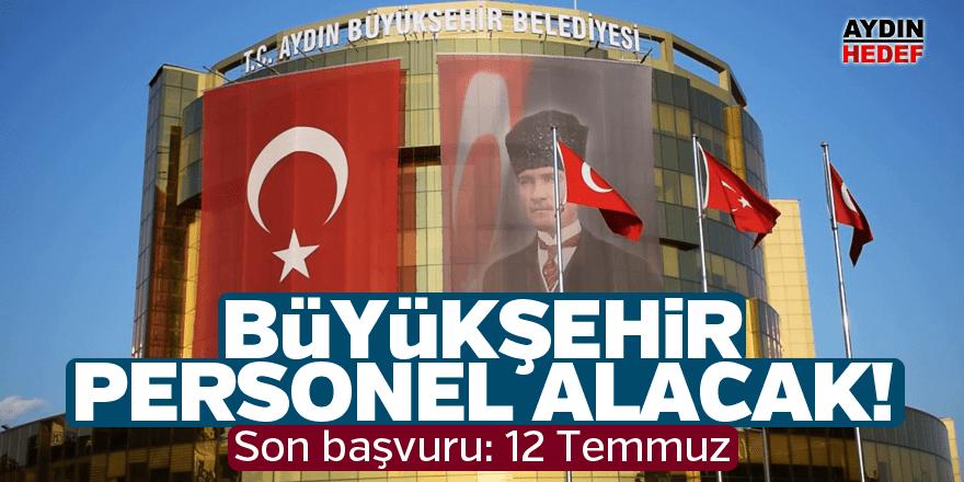 Aydın Büyükşehir Belediyesi destek personeli alacak