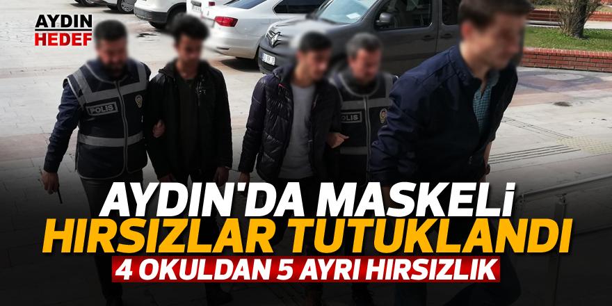 Aydın'da maskeli hırsızlar tutuklandı