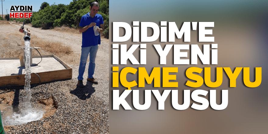 DİDİM'E İKİ YENİ İÇME SUYU KUYUSU