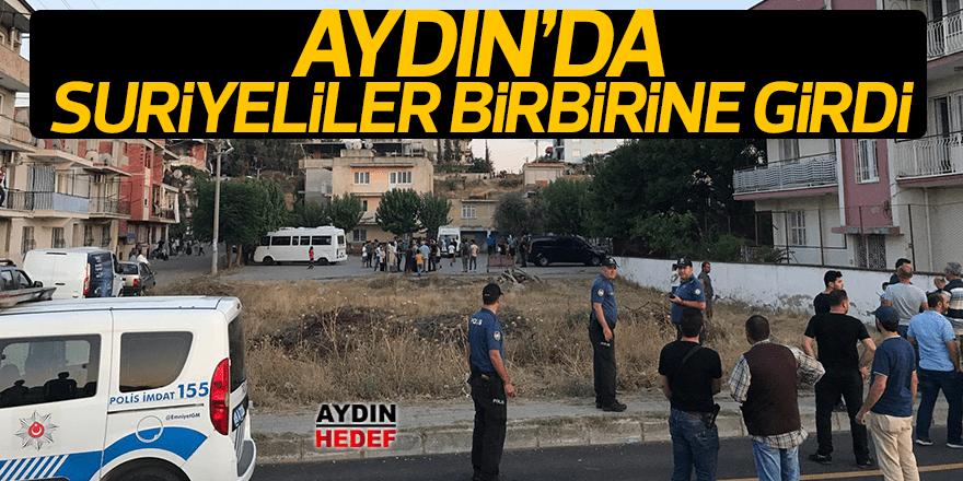 Aydın'da Suriyeliler birbirine girdi