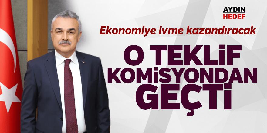 """""""EKONOMİYE İVME KAZANDIRACAK TEKLİF KOMİSYONDAN GEÇTİ """""""