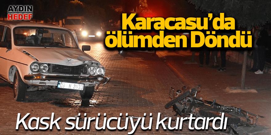 Karacasu'da hayat kurtaran kaza