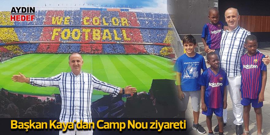Kaya'dan Camp Nou ziyareti