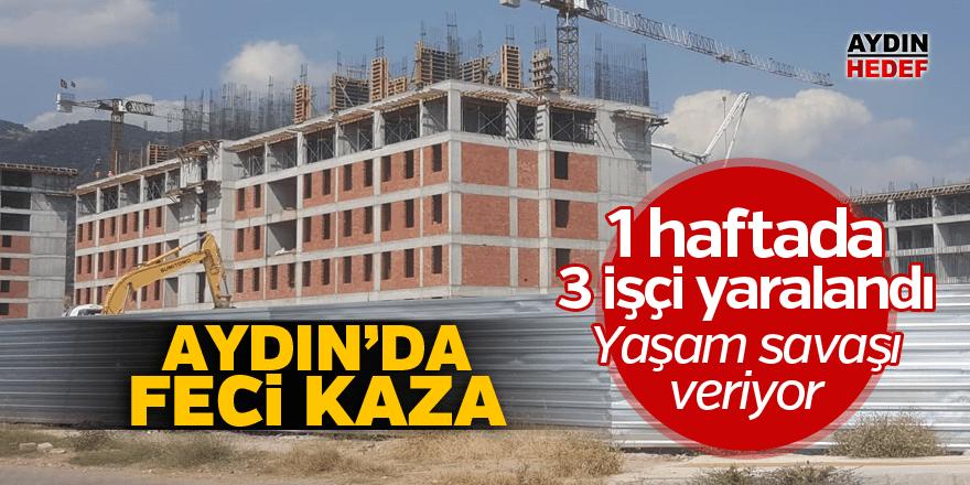 Aydın'da inşaatta feci kaza