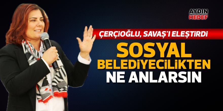 Çerçioğlu, Savaş'ı eleştirdi