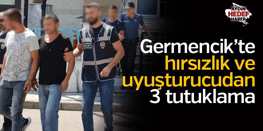 Germencik'te hırsızlık ve uyuşturucudan 3 tutuklama