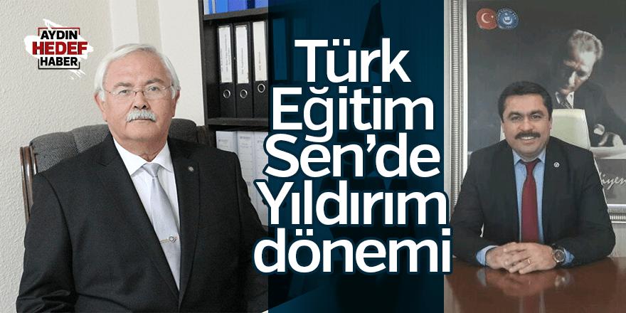 Türk Eğitim-Sen'de Yıldırım dönemi